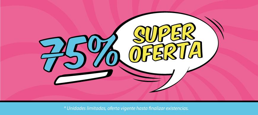 super oferta al 75%